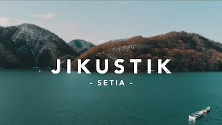 Jikustik - Setia ( Video Lirik )