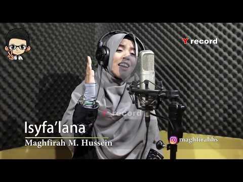 Shalawat Merdu Isyfa'lana - Maghfirah M. Hussein
