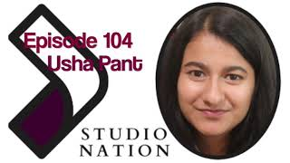 Studio Nation episode 104: Usha Pant