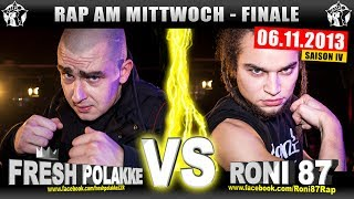 RAP AM MITTWOCH: Fresh Polakke vs Roni 87 06.11.13 BattleMania Finale (4/4) GERMAN BATTLE