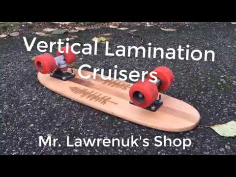 How To: Make Cruiser Skateboards! (Vertical Lamination Style)