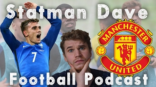 GRIEZMANN TO MANCHESTER UNITED | FOOTBALL PODCAST
