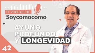 ¿Cuál es la dieta de la longevidad?  Ayuno y otras claves, con Ernesto Prieto · # 42