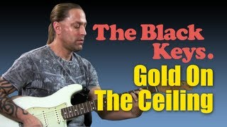 "Learn to Play ""Gold On The Ceiling"" by The Black Keys (Guitar Lesson)"