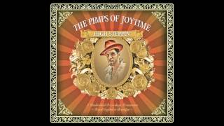"Pimps of Joytime - ""Bonita"" - High Steppin"