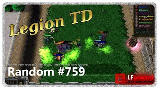 Legion TD Random #759 | Nobody Expects The Unexpected