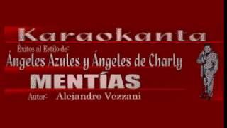 Karaokanta - Los Ángeles de Charly - Mentías