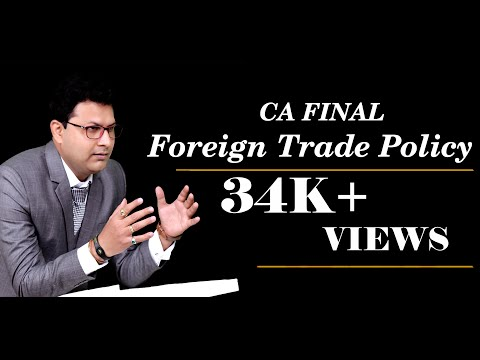 Foreign Trade Policy - CA FINAL MAY 18 - CA Mahesh Gour