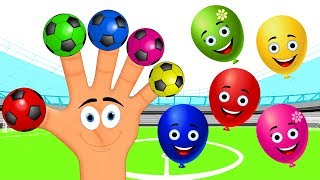 Learn Colors with Balloons Soccer Ball Finger Family Nursery Rhymes Songs for Kids Children Babies