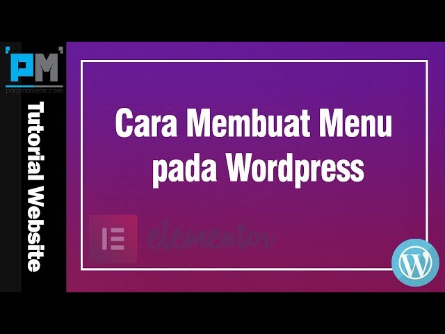 Cara Membuat Menu pada WordPress #17