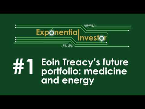 Eoin Treacy's Future Portfolio: Medicine and Energy