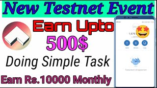 New Testnet AirDrop  Earn 500$ By Testnet  Monthly Rs.10,000 By doing Simple Task#Crypto#Testnet