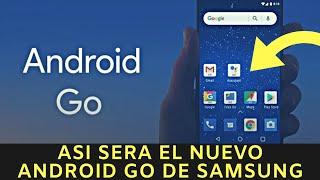 Así será el nuevo Android Go de Samsung