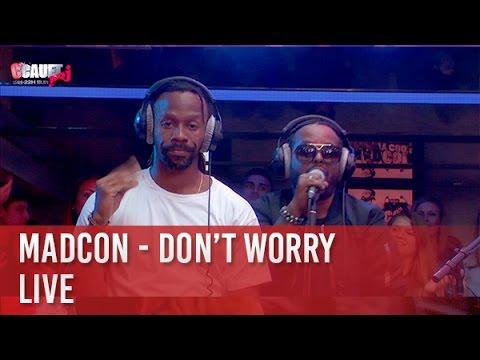 Madcon - Don't Worry - Live - C'Cauet sur NRJ