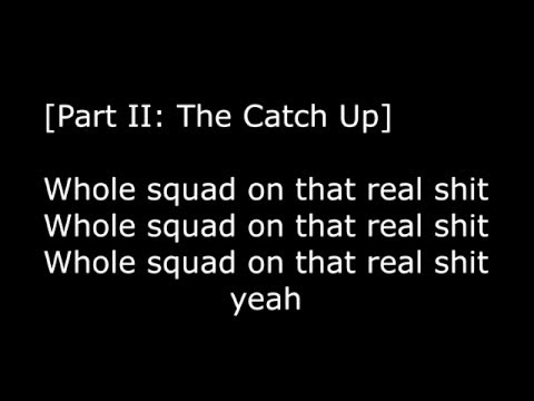 Drake   0 to 100   The Catch Up Lyrics