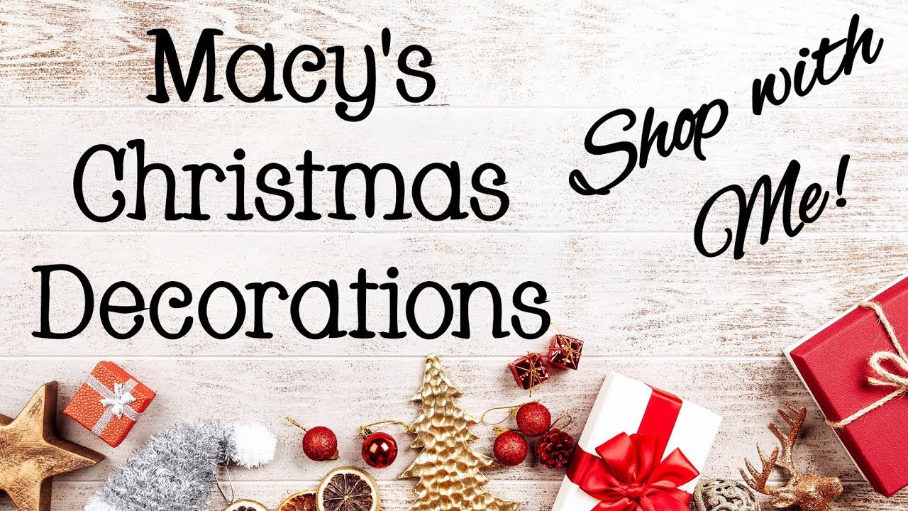 Macy\'s Christmas Decorations | Shop with Me! - YouTube