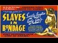 Slaves in Bondage (1937) - B&W / 69 mins