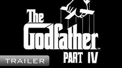 The Godfather 4 IV - Movie Trailer