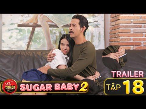 SUGAR BABY 2 | TRAILER Tập 18/18 | Ghiền Mì Gõ | Phim Hài Hay Mới Nhất