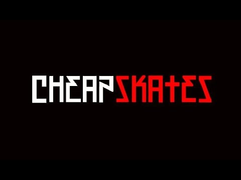 Cheapskates -  Full Length Skate Video