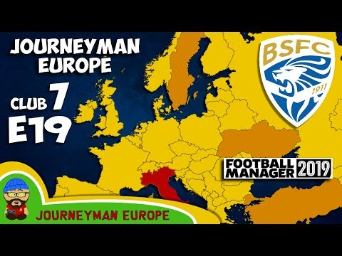 FM19 Journeyman - C7 EP19 - Brescia Italy - A Football Manager 2019 Story