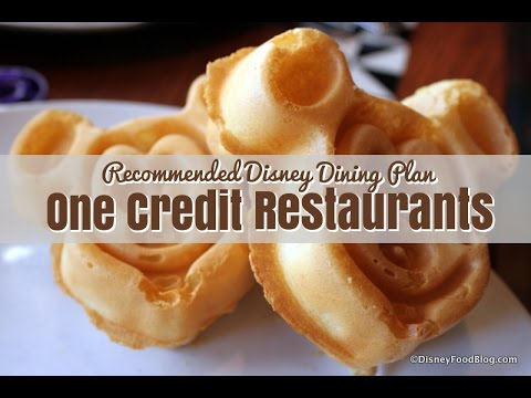 Recommended One-Credit Disney Dining Plan Restaurants