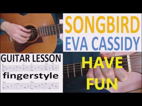 SONGBIRD - EVA CASSIDY -  fingerstyle GUITAR LESSON