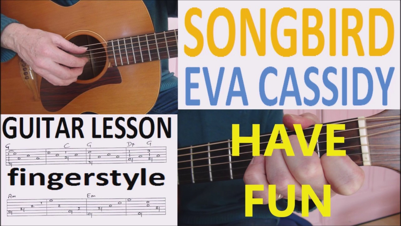 Songbird Eva Cassidy Fingerstyle Guitar Lesson Youtube