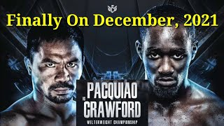Pacquiao vs Crawford Finally on June 5, 2021