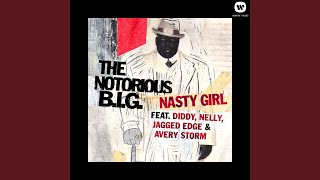 Nasty Girl (feat. Diddy, Nelly, Jagged Edge and Avery Storm)