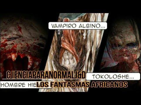 LOS FANTASMAS MAS ATERRADORES DE  AFRICA  (NOTICIAS)
