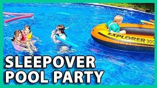 SLEEPOVER POOL PARTY (8/9/18 - 8/12/18)