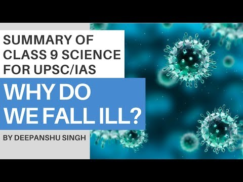 Why Do We Fall Ill? Online NCERT Summary: Class 9 - Science for UPSC/IAS