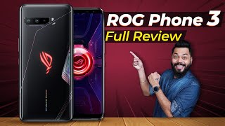 Asus ROG Phone 3 Full Review After 20 Days ⚡⚡⚡ This Is More Than Just A Gaming Phone