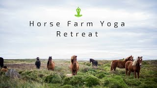 My Horse Farm Yoga Retreat