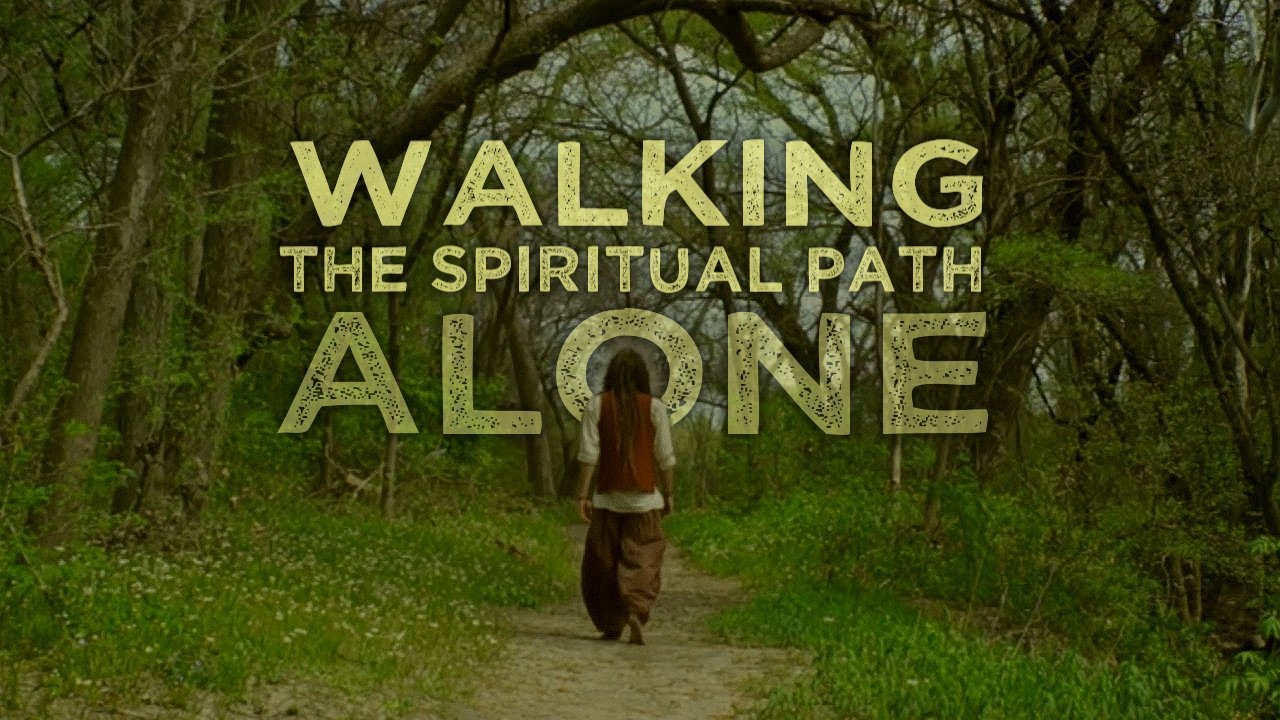 SLF Short - Walking the Spiritual Path Alone