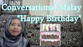 [LEARN MALAY] 60-Happy Birthday