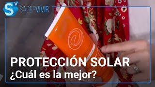Protección solar: ¿cuál es la mejor? ! Boticaria García en Saber Vivir
