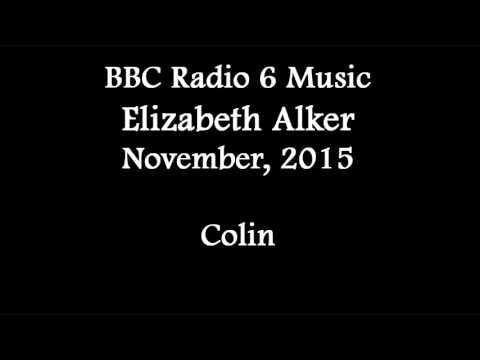 (2015/11/xx) BBC 6 Music, Elizabeth Alker, Colin