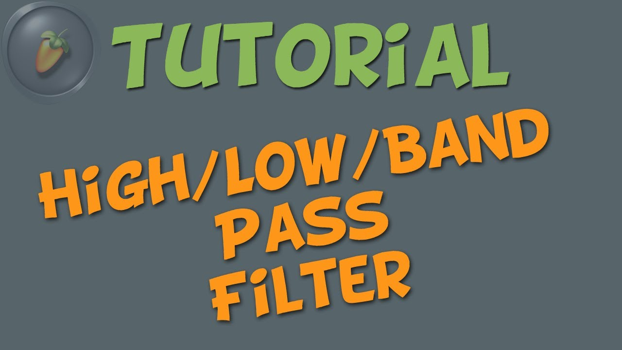 High Pass Low Band Filter Fl Studio Tutorial German Notch Made With And Deutsch