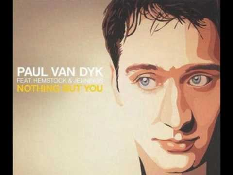Paul van Dyk - Nothing But You (Indecent Noise Rework)
