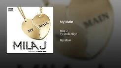 My Main · Mila J · Ty Dolla $ign
