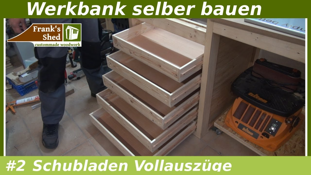 schubladen f r werkbank selber bauen mit vollauszug franks shed youtube. Black Bedroom Furniture Sets. Home Design Ideas