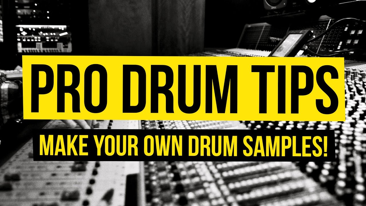 Download 9 Pro Drum Tips - Create Your Own Drum Samples!