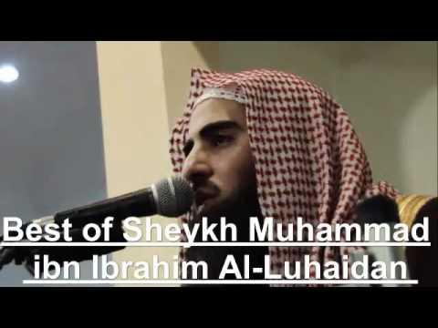 Best of Muhammad Al-Luhaidan محمد اللحيدان - YouTube