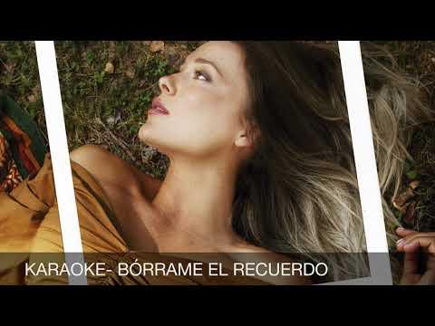 KARAOKE - BÓRRAME EL RECUERDO. LORENA GÓMEZ