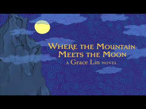 Where the Mountain Meets the Moon Book Trailer - YouTube