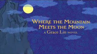 Where the Mountain Meets the Moon Book Trailer
