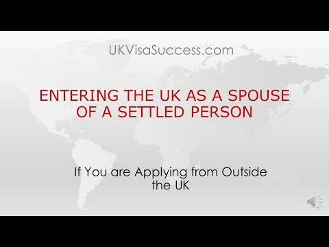 Entering the UK as a Spouse of a Settled Person Entry Clearance