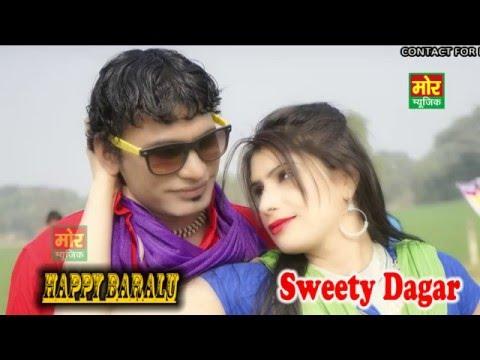 Sweety    New Haryanvi 2016 Model    Dumphar    Happy Baralu    Mor Haryanvi Music